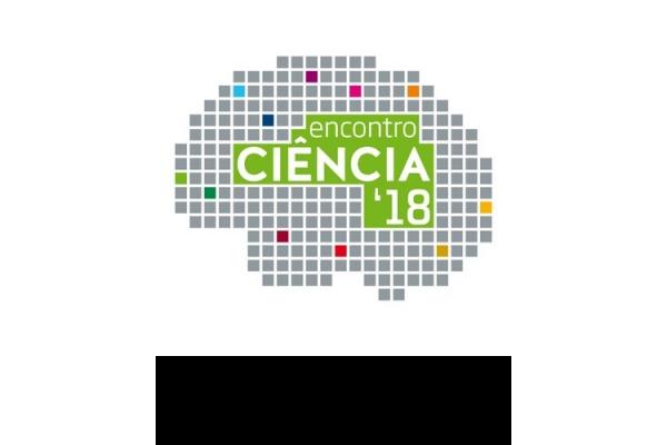 """Conheça o """"Ciência 2018 - Encontro com a Ciência e Tecnologia em Portugal"""" e Participe!"""