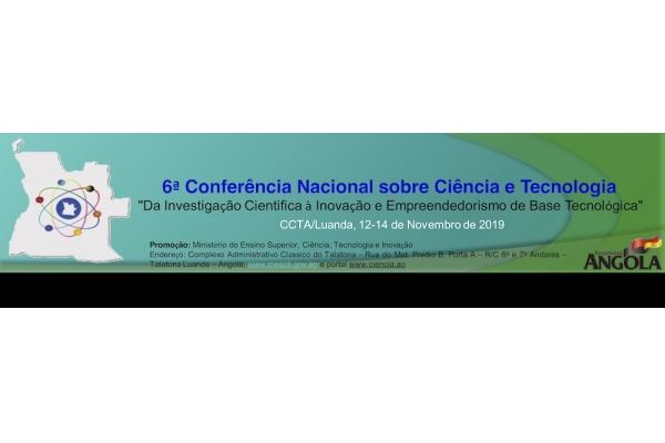 Participe na 6ª Conferência Nacional de Ciência e Tecnologia (Prazo: 15 Julho 2019)
