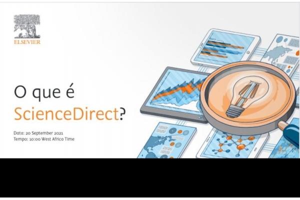 Você já conhece o ScienceDirect? Participe no Webinar da Elsevier - Inscrições até 20 de Setembro de 2021