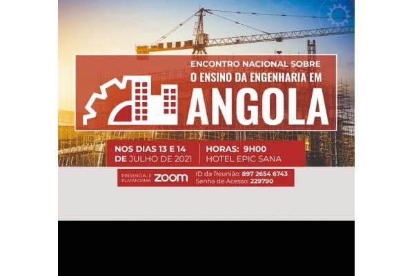MESCTI realiza o Encontro Nacional sobre o Ensino da Engenharia em Angola nos dias 13 e 14 de Julho de 2021