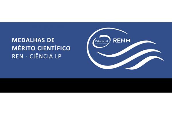 Candidaturas Abertas para Atribuição de Medalhas de Mérito Científico REN - Ciência LP - Até 20 de Julho 2021