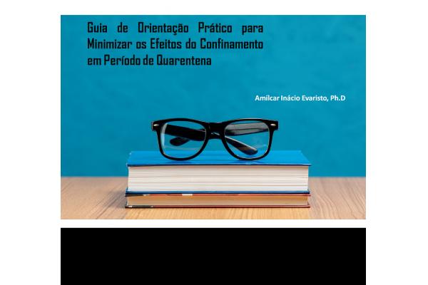 Guia de Orientação Prático para Minimizar os Efeitos do Confinamento em Período de  Quarentena