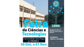 1.ª Feira de Ciências e Tecnologias da FCT/Unipiaget de Angola